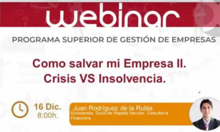 Webinar Cómo salvar mi Empresa II: Crisis vs Insolvencia